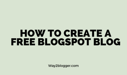 How to create a Blogspot Blog