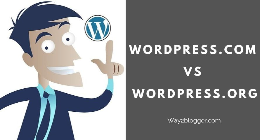 WordPress.com VS WordPress.org : Which Is The Best? (2020)